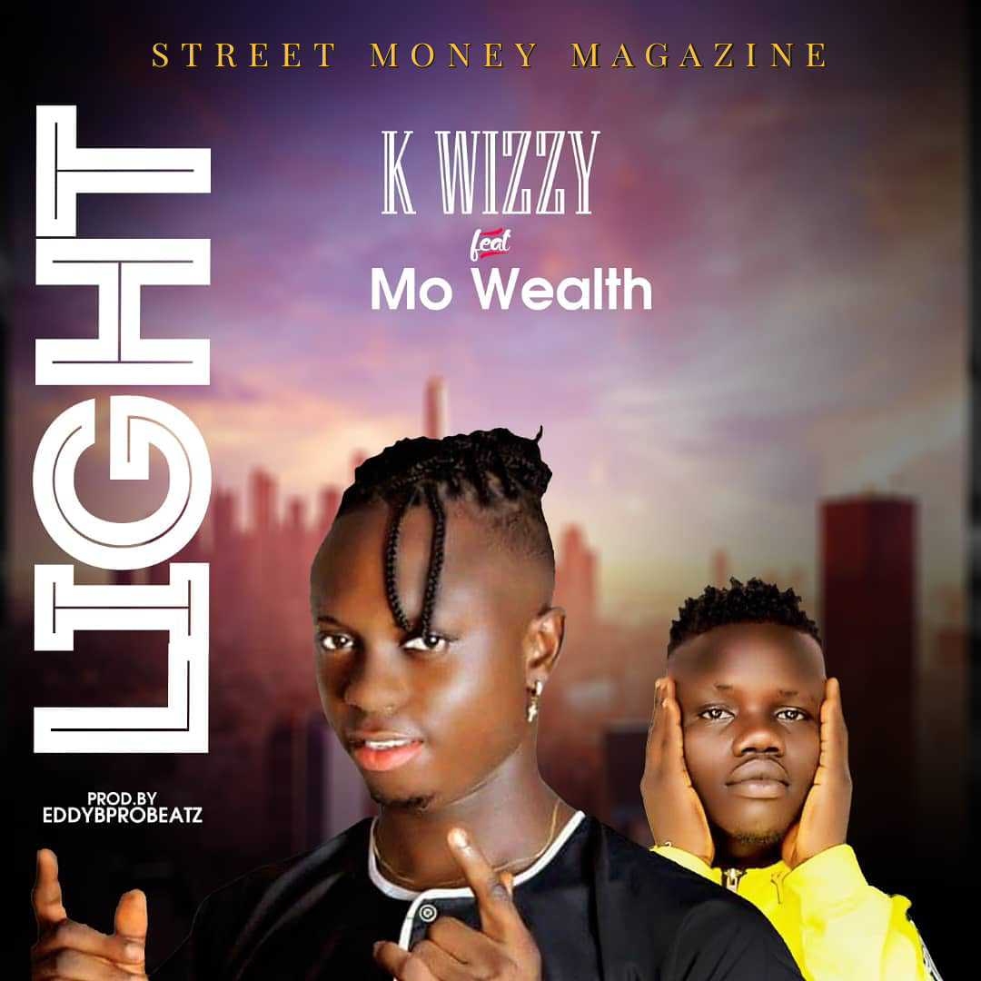 K.wizzy ft mo Wealth