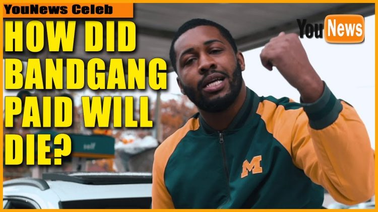 How Did BandGang Paid Will Die? Detroit rapper Paid Will dies at age 27